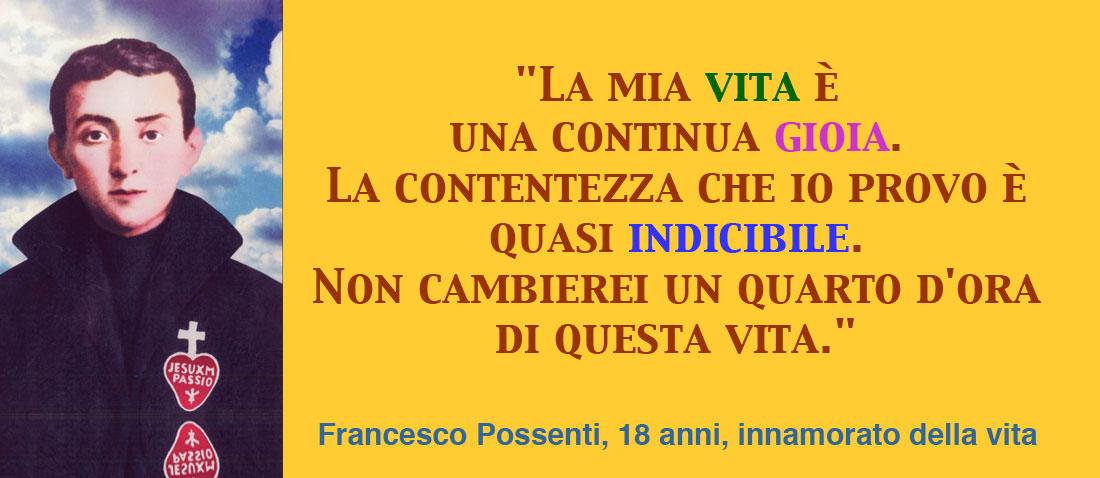 """""""Così vuole Dio"""" Francesco Possenti, 18 anni, innamorato della vita"""