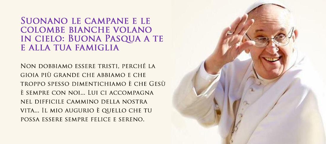 Auguri Pasquali di Papa Francesco