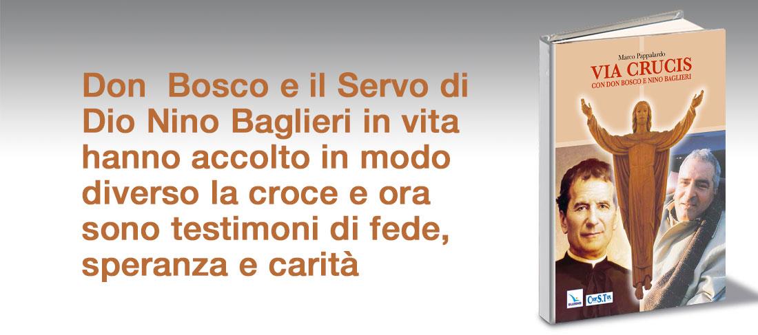 Via Crucis con Don Bosco e Nino Baglieri