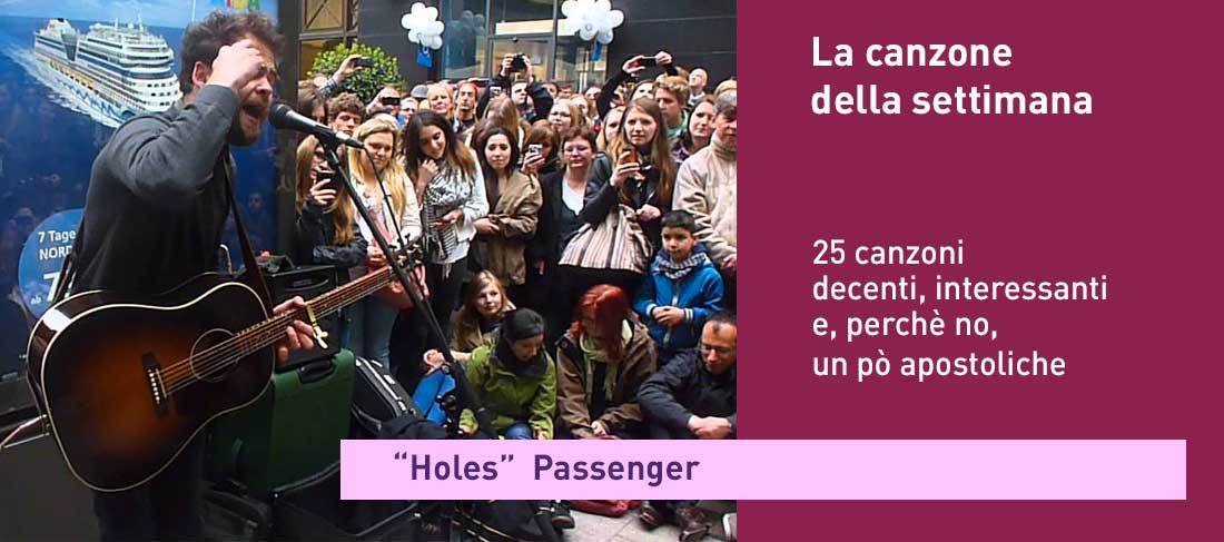"""Holes"" – Passenger"