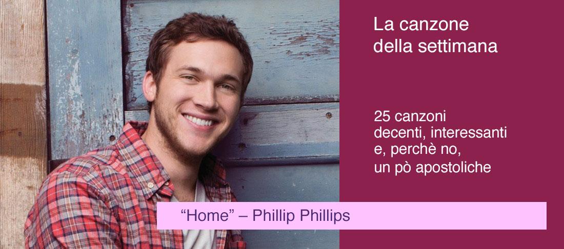"""Home"" – Phillip Phillips"