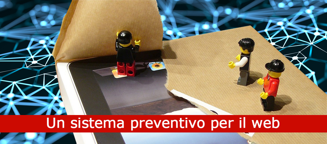 """Un """"Sistema preventivo"""" per il web"""