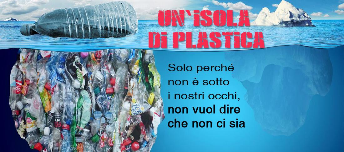 Noi, l'isola e la plastica