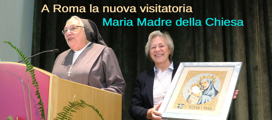 """Erezione della Visitatoria """"Maria Madre della Chiesa"""""""