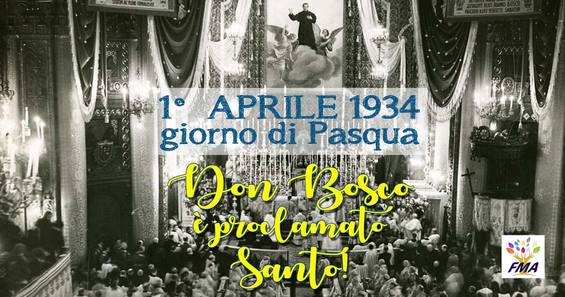1° aprile 1934: Don Bosco è dichiarato santo
