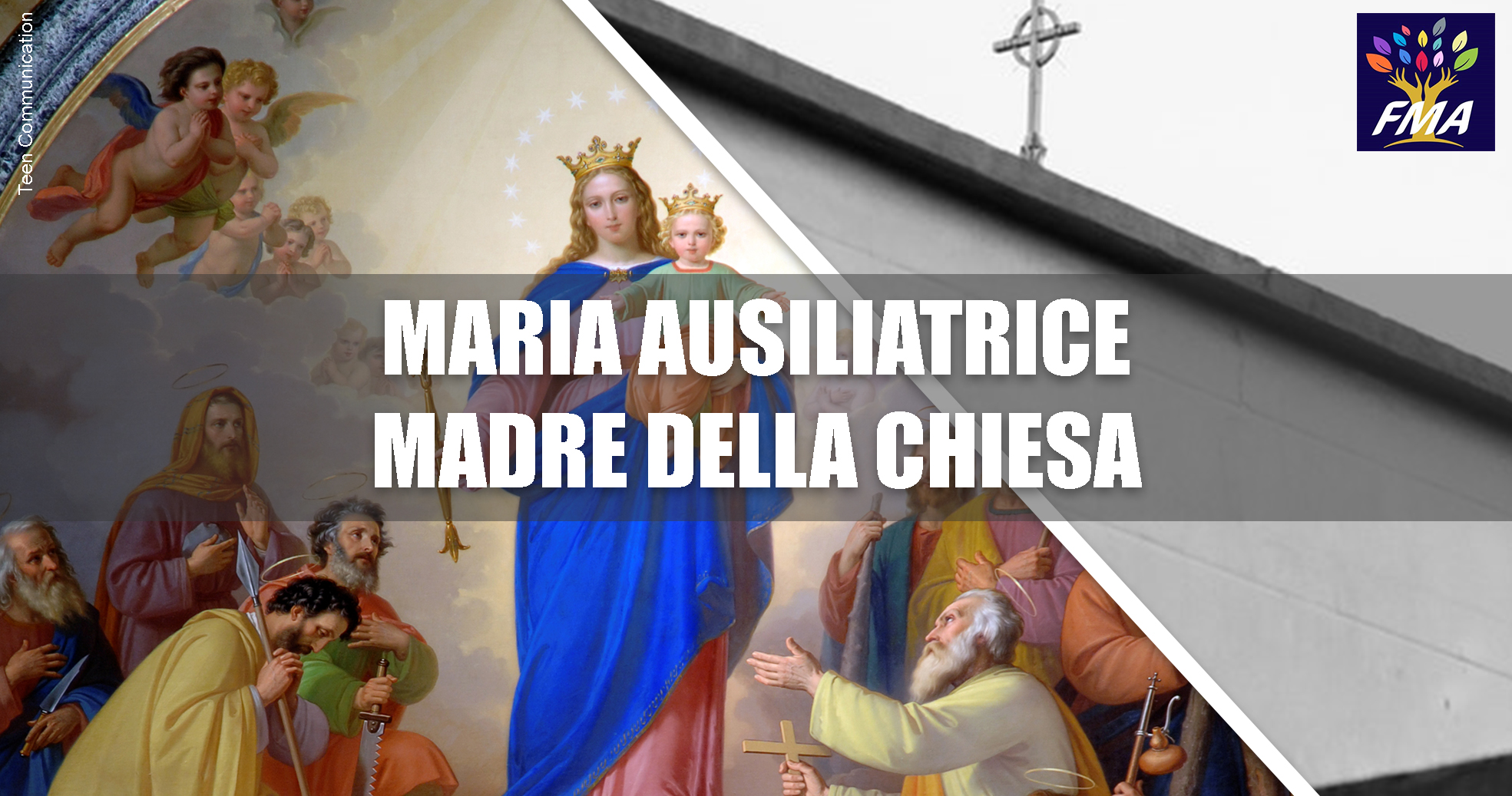 Maria Ausiliatrice – Madre della Chiesa