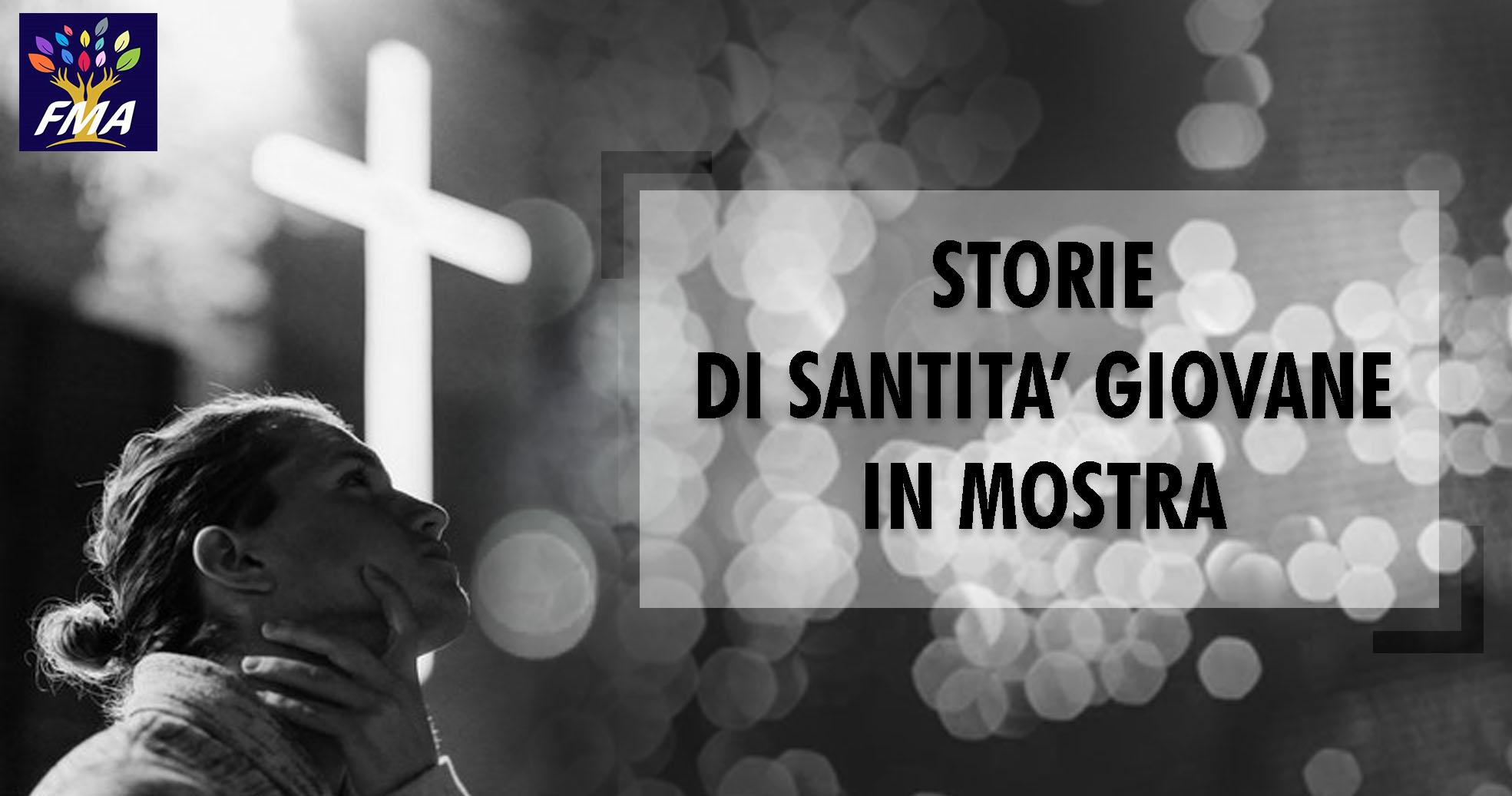 Storie di santità giovane in mostra