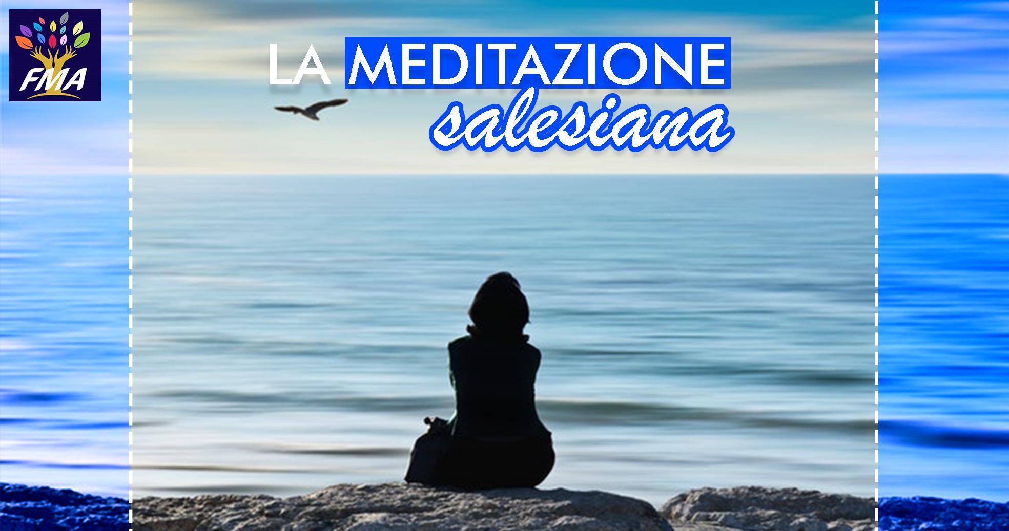 La meditazione salesiana