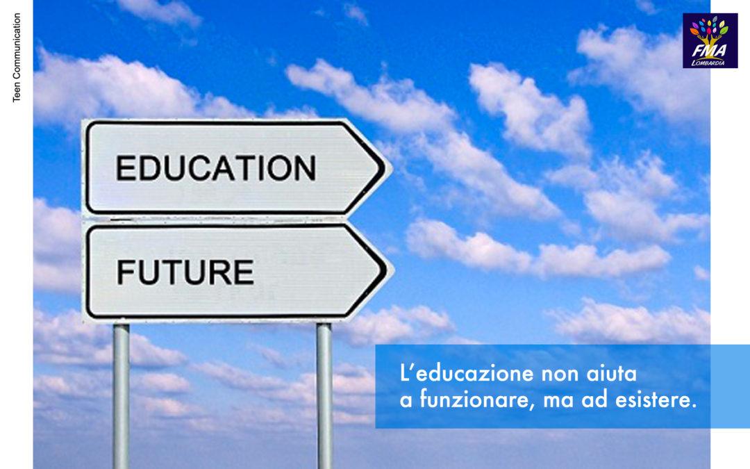 Cosa significa educare?